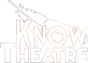 KNOW Theatre | Hard-Hitting Live Theater - Binghamton NY